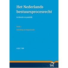 Het Nederlands bestuursprocesrecht in theorie en praktijk  Boek 1. inleiding en organisatie Tak, A.Q.C.