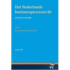 Het Nederlands bestuursprocesrecht in theorie en praktijk Boek 2. Rechtsmacht en Bewijsrecht Tak A.Q.C.