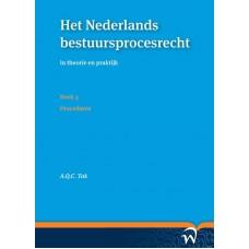 Het Nederlands bestuursprocesrecht in theorie en praktijk Tak, A.Q.C. Boek 3. Procedures