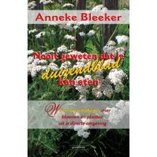 Nooit geweten dat je duizendblad kan eten. Anneke Bleeker