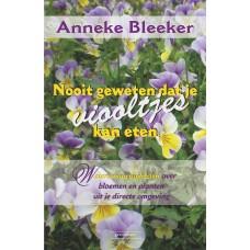 Nooit geweten dat je viooltjes kan eten.Anneke Bleeker