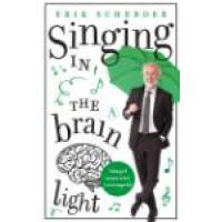 Singing in the brain light. Scherder, Erik