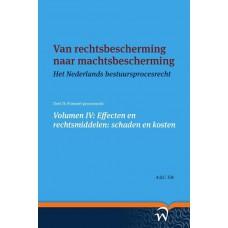 Van rechtsbescherming naar machtsbescherming Het Nederlands bestuursprocesrecht in theorie en praktijk 4. Tak A.Q.C.