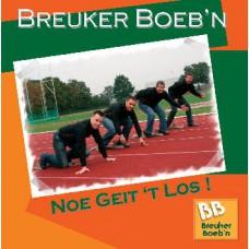 Breuker Boeb'n. Noe geit 't los!'