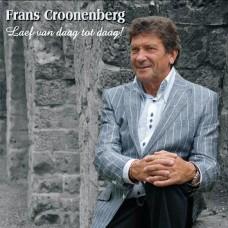 Frans Croonenberg- Laef van daag tot daag