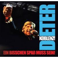 Ein bisschen Spaß muss sein. Dieter Koblenz