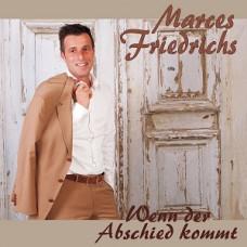 Marces Friedrichs-Wenn der abschied kommt