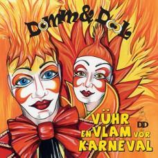 Domm en Dool - Vuur en vlam vor karneval