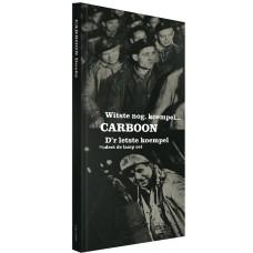 Carboon,Witste nog koempel
