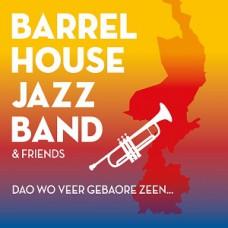 Barrelhouse Jazzband Dao wo veer gebaore zeen